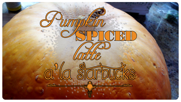 CookBook – Pumpkin Spice Latte a'la Starbucks