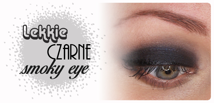 Make-up: Lekkie czarne smoky eye